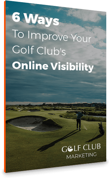 6 Ways To Improve Your Golf Club's Online Visibility
